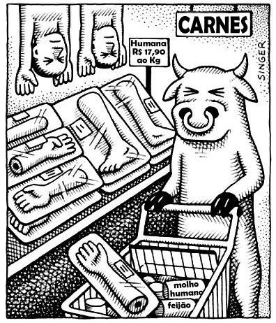 Viu, vegetarianos, vacas nos comeríam se tivessem a oportunidade.By Capinaremos